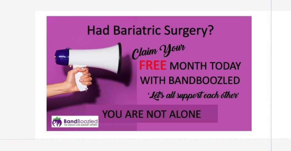 Sign up today and receive 1 month FREE Gastric Band/Balloon Support – Rolling onto £4.95 monthly after free period expires unless membership is cancelled beforehand